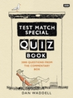 The Test Match Special Quiz Book - Book