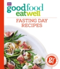 Good Food Eat Well: Fasting Day Recipes - Book