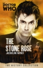 Doctor Who: The Stone Rose : The History Collection - Book