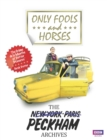 Only Fools and Horses : The Peckham Archives - Book