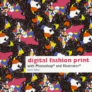 Digital Fashion Print : with Photoshop and Illustrator - Book