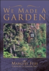 We Made a Garden - eBook