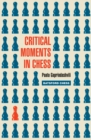 Critical Moments in Chess - eBook