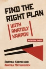 Find the Right Plan with Anatoly Karpov - eBook