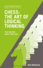 Chess: The Art of Logical Thinking : From the First Move to the Last - eBook