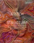 Stitch and Structure : Design and Technique in two- and three-dimensional textiles - Book