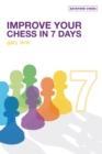 Improve Your Chess in 7 Days - eBook