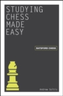 Studying Chess Made Easy - eBook