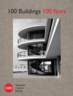 celebr 100 Buildings, 100 Years - Book