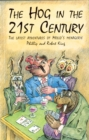 The Hog in the 21th Century : The Latest Adventures of Mollo's Menagerie - eBook