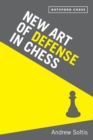 New Art of Defence in Chess : chess defence tactics classic - eBook
