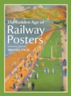 The Golden Age of Railway Posters - Book