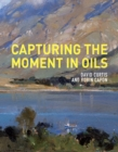 Capturing the Moment in Oils - eBook