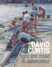 David Curtis Light and Mood in Watercolour - eBook