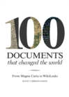 100 Documents That Changed the World : From Magna Carta to WikiLeaks - eBook
