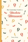 Her Ladyship's Guide to Modern Manners - Book