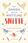 Snitte: The Danish Art of Whittling : Make beautiful wooden birds - eBook
