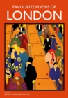 Favourite Poems of London : Collection of Poems to celebrate the city - Book