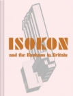Isokon and the Bauhaus in Britain - Book