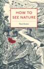 How to See Nature - Book