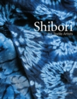 Shibori : For Textile Artists - Book