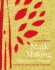Textil Mark-Making Through the Seasons - Book