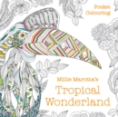 Millie Marotta's Tropical Wonderland Pocket Colouring - Book