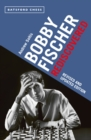 Revise Bobby Fischer Rediscovered - Book