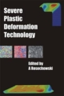 Severe Plastic Deformation Technology - Book