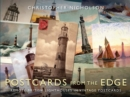 Postcards from the Edge : Remote British Lighthouses in Vintage Postcards - eBook