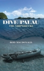 Dive Palau : The Shipwrecks - eBook