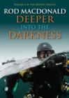 Deeper into the Darkness - Book