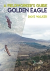 A Fieldworker's Guide to the Golden Eagle - eBook