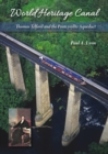 World Heritage Canal : Thomas Telford and the Pontcysyllte Aqueduct - Book