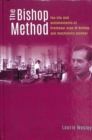 The Bishop Method : The life and achievements of Professor Alan Bishop, soil mechanics pioneer - Book