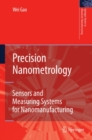 Precision Nanometrology : Sensors and Measuring Systems for Nanomanufacturing - eBook