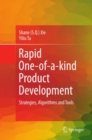 Rapid One-of-a-kind Product Development : Strategies, Algorithms and Tools - eBook