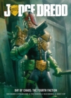 Judge Dredd Day Of Chaos : The Fourth Faction - eBook