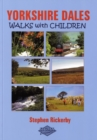 Yorkshire Dales Walks with Children - Book