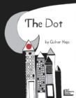 The Dot That Couldn't Sit Still - Book