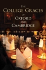 The College Graces of Oxford and Cambridge - Book