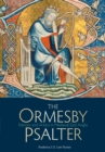 The Ormesby Psalter : Patrons and Artists in Medieval East Anglia - Book