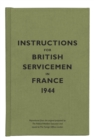 Instructions for British Servicemen in France, 1944 - Book