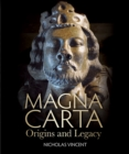 Magna Carta : Origins and Legacy - Book