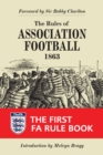 The Rules of Association Football, 1863 : The First FA Rule Book - Book