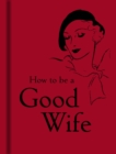 How to be a Good Wife - Book