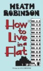 Heath Robinson: How to Live in a Flat - Book