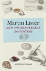 Martin Lister and his Remarkable Daughters : The Art of Science in the Seventeenth Century - Book