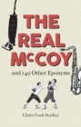 The Real McCoy and 149 other Eponyms - Book
