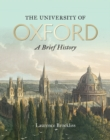 The University of Oxford: A Brief History - Book